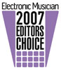 Electronic Musician 2007 Editors Choice award